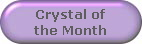 Crystal of
